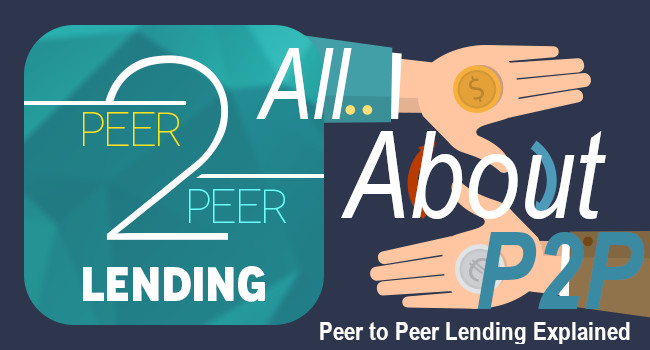 All About Peer to Peer Lending