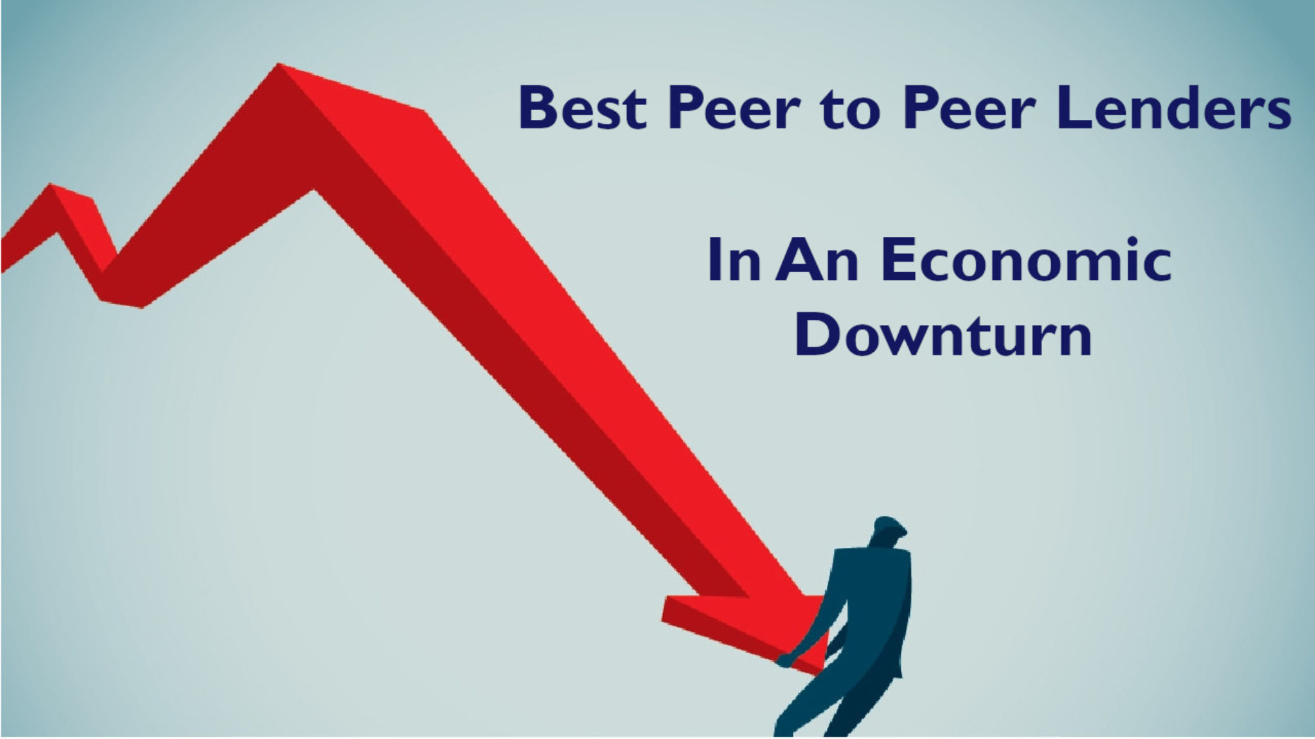 Best Peer to Peer Lenders For An Economic Downturn