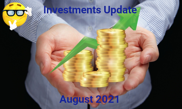 Investment Update - August 2021 Update Featured Image